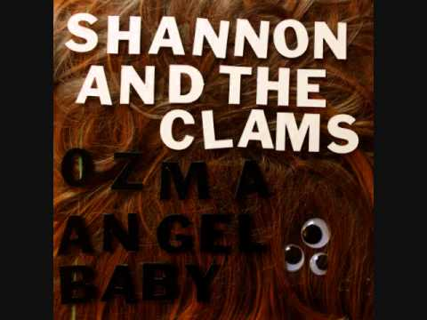 Shannon & The Clams | Angel Baby