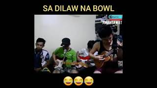 "Buwan remix ""Sa Dilaw Na Bowl""😂😂😂"