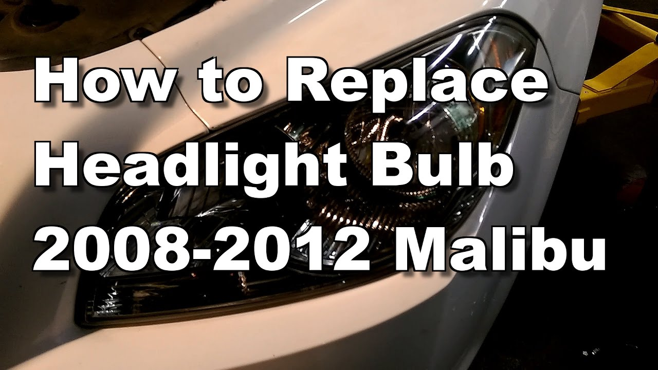 Malibu 2008 chevy malibu headlight bulb replacement : 2012 Chevy Malibu Headlight Bulb Replacement - How To - YouTube