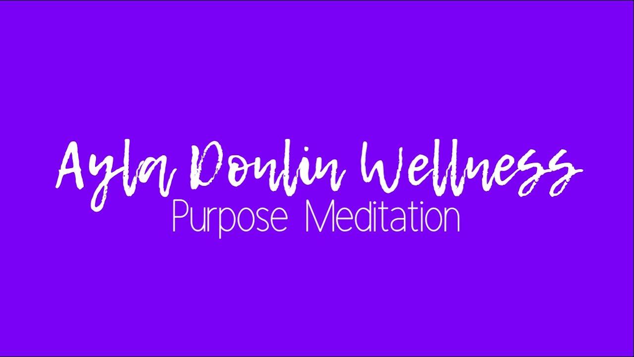 Purpose Meditation