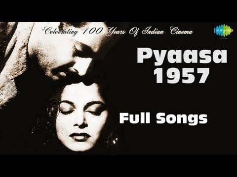 Pyaasa 1957 – Movie songs album | Jukebox | Guru Dutt , Mala Sinha ,Waheeda Rehman | S D Burman