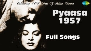 Pyaasa 1957 – Movie songs album | Jukebox | Guru Dutt , Mala Sinha ,Waheeda Rehman | S D Burman