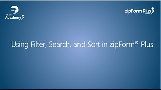 Filter, Search, and Sort in zipForm® Plus