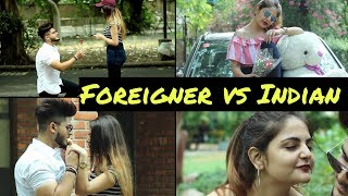Foreigner vs Indian ( Relationship ) || Bharat Fury ||