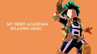My Hero Academia OST - Beautiful Relaxing Piano Covers  僕のヒーローアカデミア ピアノ音楽