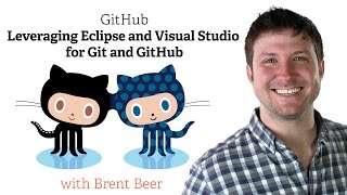 Webcast • Leveraging Eclipse and Visual Studio for Git and GitHub