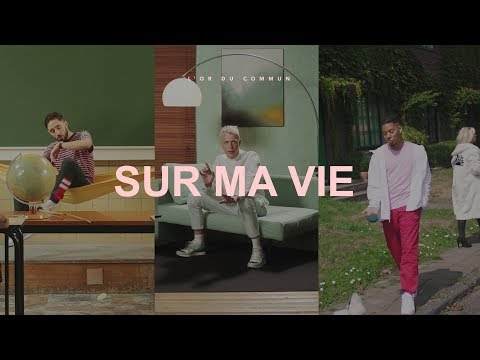L'Or du Commun - Sur ma vie (Prod. Vax1)