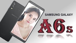 Samsung Galaxy A6s Official Look, Specification, Price, Release Date, Features,Launch,Specs