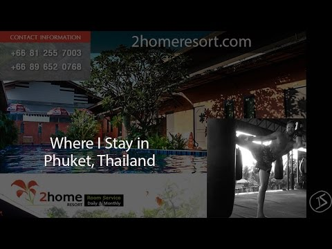 Phuket Thailand Hotels, Where I Stay at.. 2home Hotels