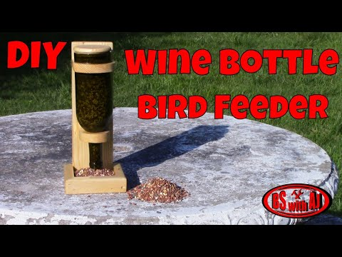 Wine Bottle Bird Feeder DIY
