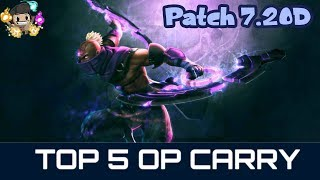 Top 5 OP Carry To Boost Your MMR - Patch 7.20D