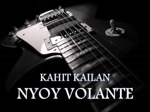 NYOY VOLANTE - Kahit Kailan [HQ AUDIO]