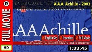 Watch A.A.A. Achille (2003)