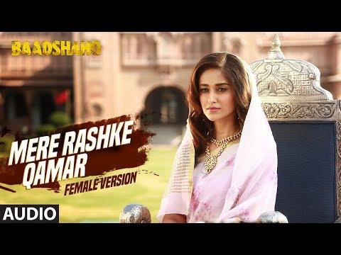 Mere Rashke Qamar Female Version Baadshaho Ajay Devgn Ileana