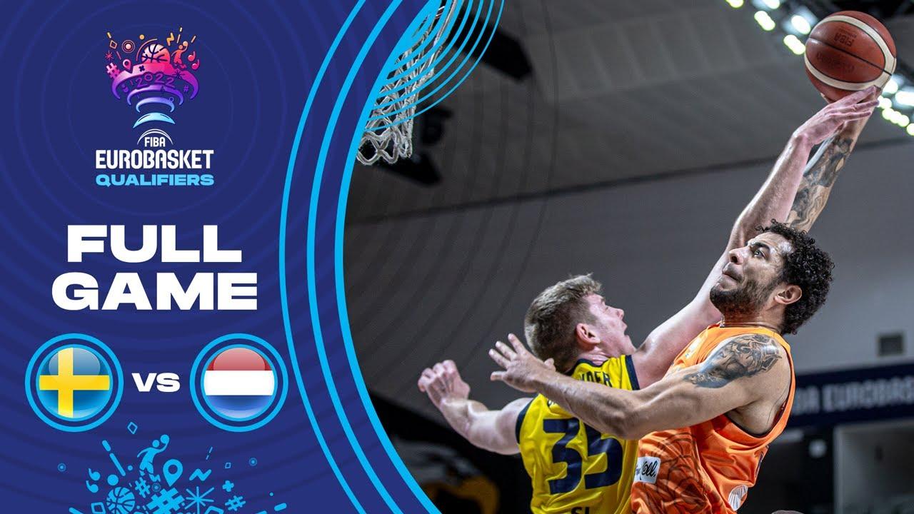 Sweden v Netherlands   Full Game - FIBA EuroBasket Qualifiers 2022