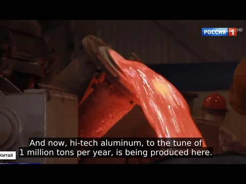 Russia Investing In China! 3 BILLLION Invested In Hi-Tech Aluminium For Building Aircraft and Ships