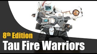 Tau Fire Warriors Review Warhammer 40k 8th Edition
