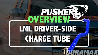 Pusher Product Overview - Driver-side Charge Tube for 2011-2016 Duramax LML Trucks