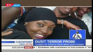 Probe into Dusit terror attack continues