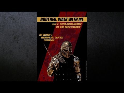 BROTHER, WALK WITH ME (a dreamlike film about Battle of the Nations)