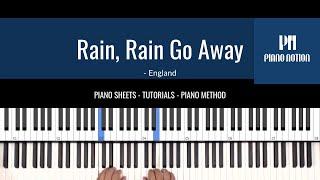 Rain, Rain Go Away - Nursery Rhymes (Easy Sheet Music - Piano Solo Tutorial - Piano Method Book 1)