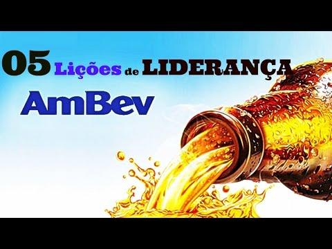 Cinco Lições de LIDERANÇA Que Aprendi Na AMBEV