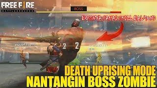 NANTANGIN BOSS ZOMBIE BY ONE DI MODE DEATH UPRISING THE GRAVEYARD  - FREE FIRE INDONESIA