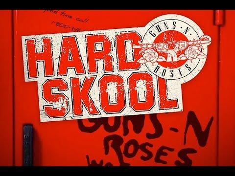 Guns N' Roses: The Story Behind 'Hard Skool'