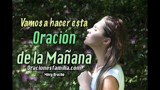 Oración de la Mañana con Mery Bracho
