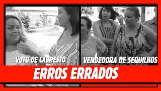 ERROS ERRADOS DE GRAVAÇÃO!