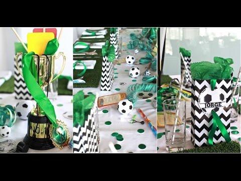 50 ideas para fiesta de FUTBOL / ideas para el DÍA DEL PADRE