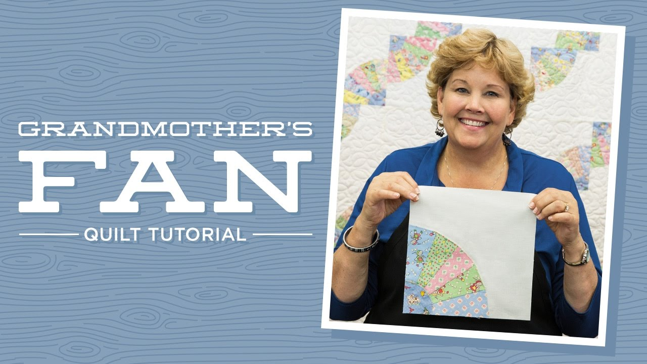 Make A Grandmothers Fan Quilt With Jenny Youtube