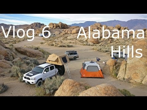 TRD Tacoma Camping & Overlanding in Alabama Hills | Norcal Overlanders | Vlog 6