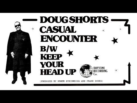 Doug Shorts - Casual Encounter