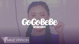 MALE VERSION | MAMAMOO - Gogobebe