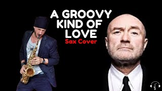 A groovy kind of love - Phill Collins Tenor sax Cover Karaoke
