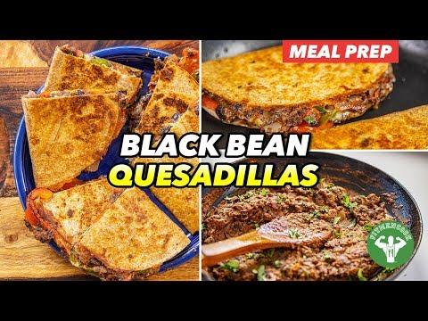 Meal Prep – Quick Refried Black Bean Quesadillas Recipe