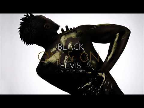 BLACK ELVIS - on & on feat MOMONEY #RRR (audio)