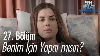 Gambar cover Nazar'ın, Vedat'tan kurtulmak için tek çaresi.. - Sen Anlat Karadeniz 27. Bölüm