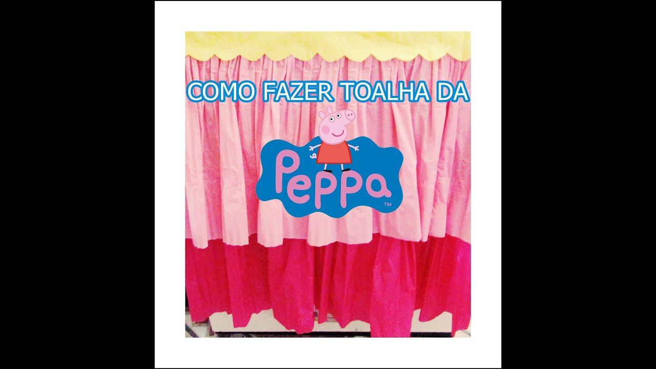 COMO FAZER TOALHA DA PEPPA COM PAPEL CREPOM YouTube # Decoração De Papel Crepom Como Fazer