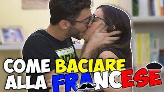 COME BACIARE ALLA FRANCESE