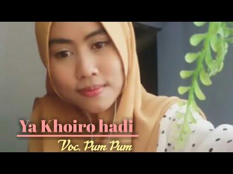 Lantunan Sholawat Penyejuk Hati Bikin Baper Ya Khoiro Hadi