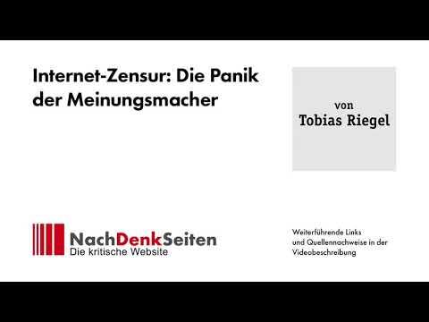 Internet-Zensur: Die Panik der Meinungsmacher | Tobias Riegel | NachDenkSeiten-Podcast