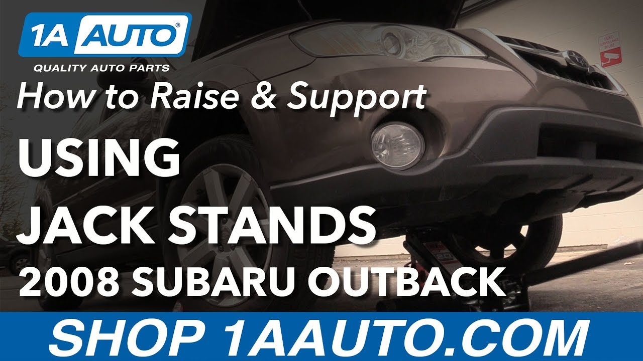 How to Raise & Support on Jack Stands 04-09 Subaru Outback