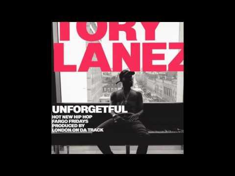 Tory Lanez - Unforgetful (Prod. London on da Track) - lyrics