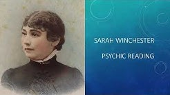 Sarah Winchester Psychic Reading