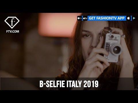 B-Selfie Italy 2019 | FashionTV | FTV