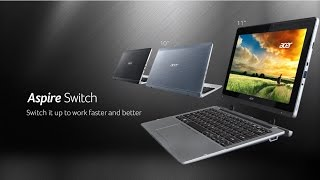 acer aspire switch 11 switch it up to work faster and better features highlights