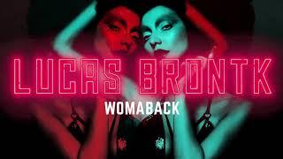 Lucas Brontk - Womaback  Edit