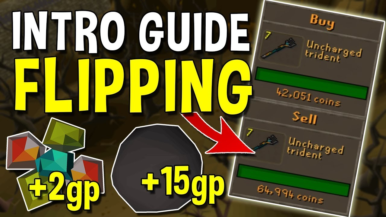 Best Items To Flip Osrs 2021 A Complete Intro Guide to Flipping in 2020! Oldschool Runescape